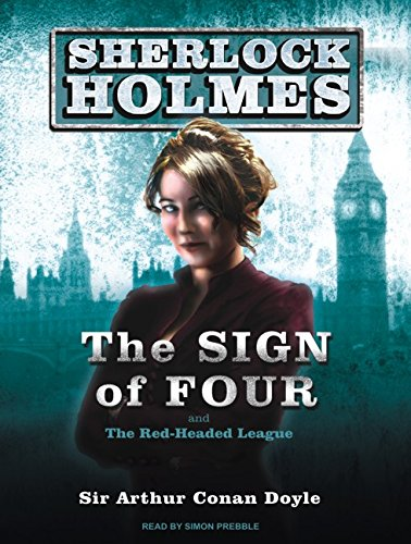 9781400115143: The Sign of Four: A Sherlock Holmes Novel
