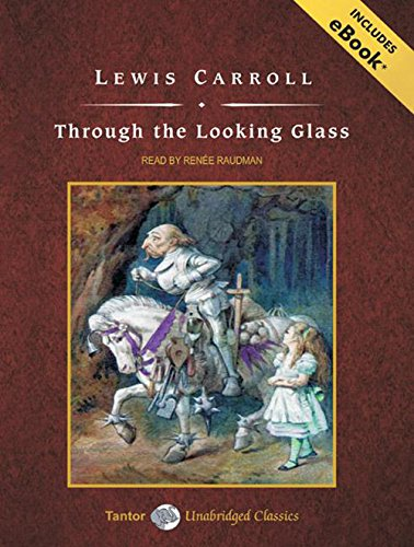 9781400115754: Through the Looking Glass (Tantor Unabridged Classics)