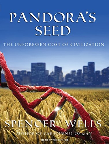 9781400116263: Pandora's Seed: The Unforeseen Cost of Civilization