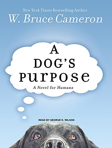 9781400116454: A Dog's Purpose: A Novel for Humans