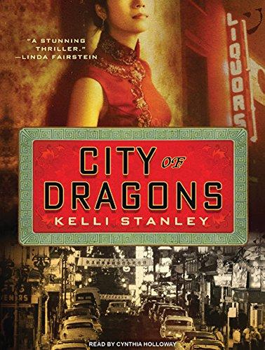 City of Dragons: Kelli Stanley