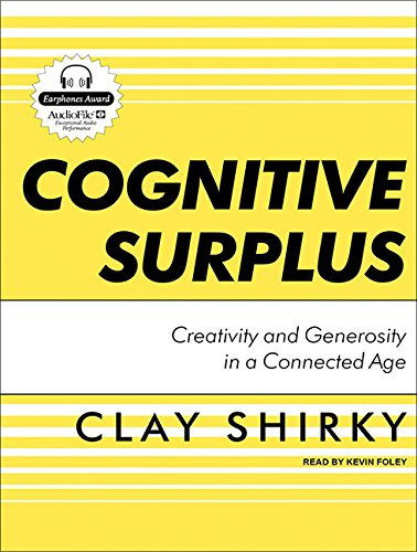 9781400116812: Cognitive Surplus: Creativity and Generosity in a Connected Age