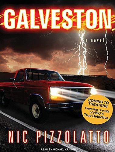 9781400117567: Galveston: A Novel