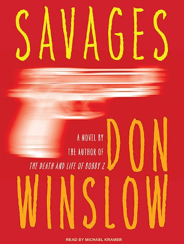 Savages: Don Winslow