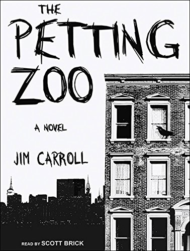 The Petting Zoo: A Novel (1400118778) by Jim Carroll