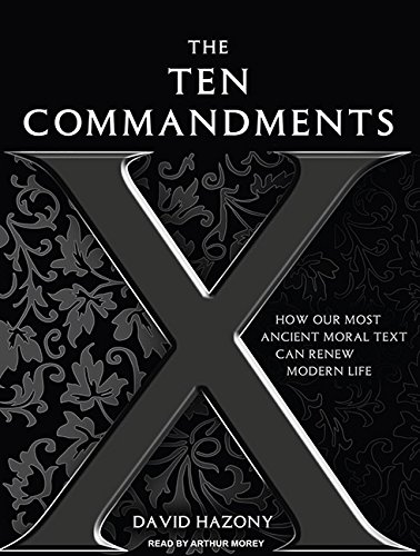 9781400119301: The Ten Commandments: How Our Most Ancient Moral Text Can Renew Modern Life
