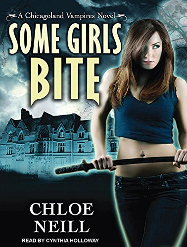 Some Girls Bite: Chloe Neill