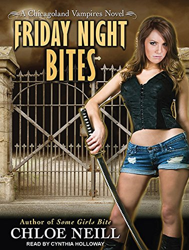 9781400119370: Friday Night Bites (Chicagoland Vampires)