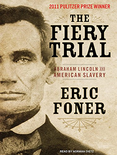 9781400119608: The Fiery Trial: Abraham Lincoln and American Slavery