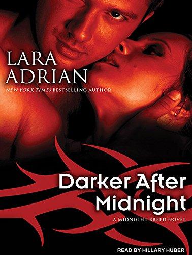 Darker After Midnight (Compact Disc): Lara Adrian