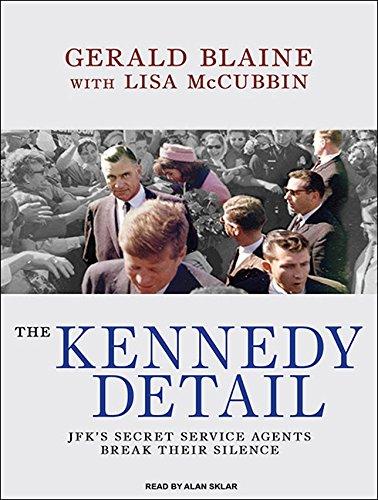 The Kennedy Detail: JFK's Secret Service Agents Break Their Silence (Compact Disc): Gerald ...