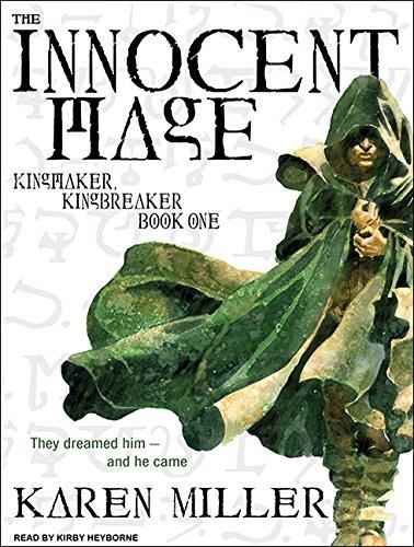 The Innocent Mage (Kingmaker, Kingbreaker): Miller, Karen