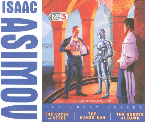 The Robot Series MP3 Boxed Set (1400120292) by Isaac Asimov