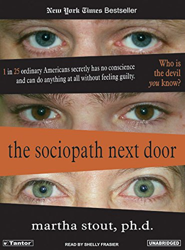 9781400131563: The Sociopath Next Door: The Ruthless Versus the Rest of Us