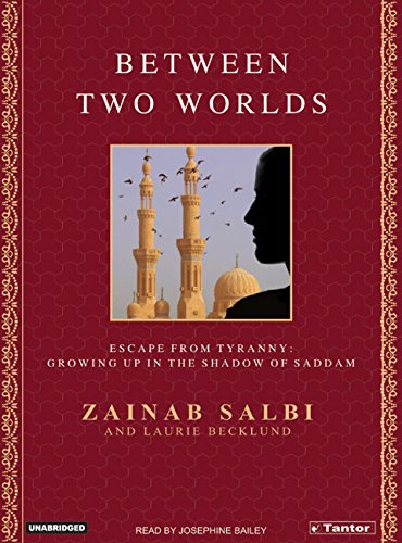 9781400131808: Between Two Worlds: From Tyranny to Freedom My Escape from the Inner Circle of Saddam