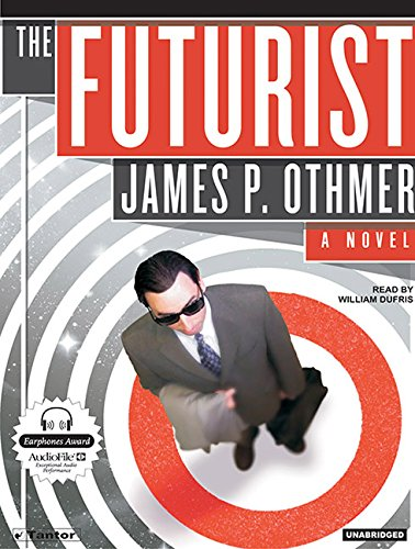 The Futurist (Compact Disc): James P. Othmer