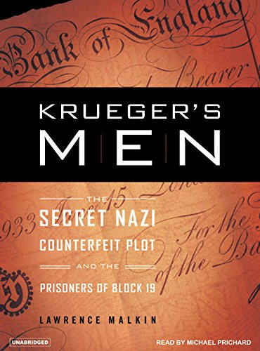 Krueger's Men: The Secret Nazi Counterfeit Plot and the Prisoners of Block 19 (Compact Disc): ...