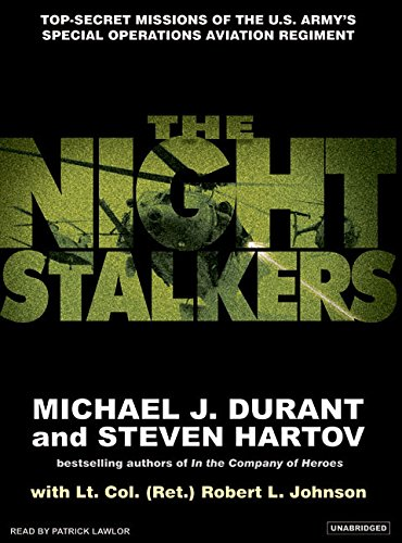 The Night Stalkers: Top Secret Missions of the U.S. Army's Special Operations Aviation Regiment (1400133483) by Durant, Michael J.; Hartov, Steven; Johnson, Robert L.
