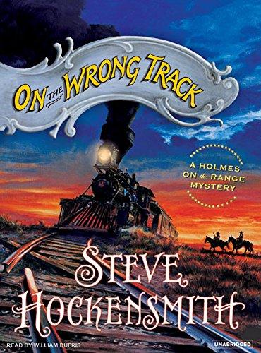 On the Wrong Track: Steve Hockensmith