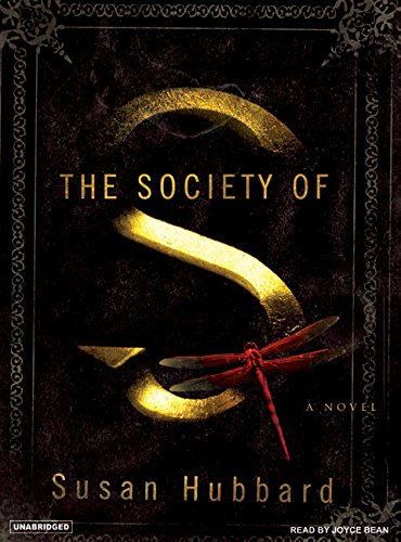 The Society of S: A Novel: Susan Hubbard