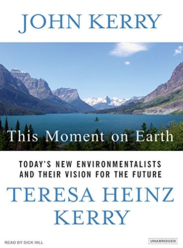 This Moment on Earth: John Kerry (author),