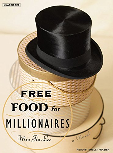 Free Food for Millionaires (Compact Disc): Min Jin Lee