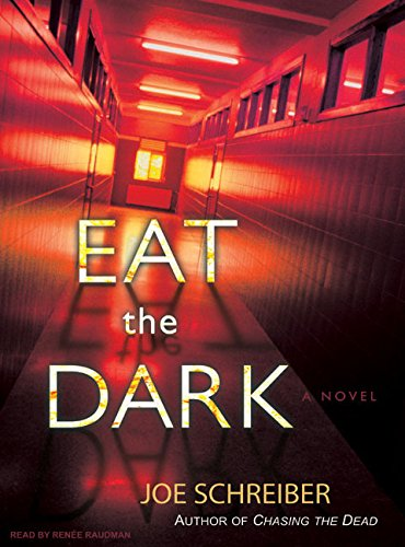 Eat the Dark: Joe Schreiber
