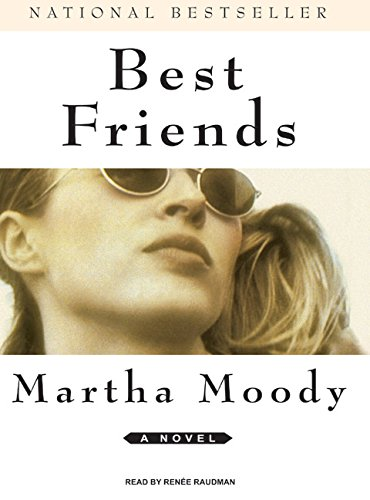 Best Friends: A Novel: Martha Moody