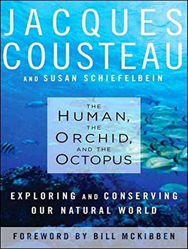 9781400136087: The Human, the Orchid, and the Octopus: Exploring and Conserving Our Natural World