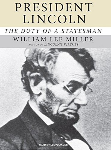 9781400136391: President Lincoln: The Duty of a Statesman