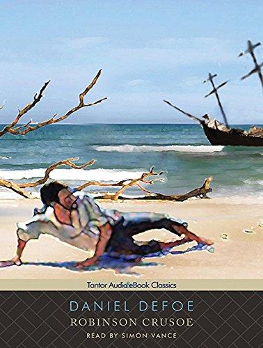 Robinson Crusoe (Tantor Unabridged Classics) (9781400136926) by Daniel Defoe