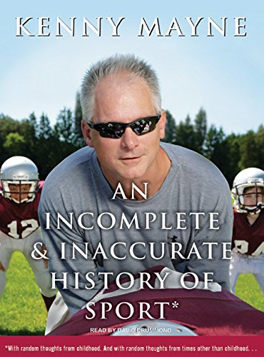 An Incomplete & Inaccurate History of Sport (Compact Disc): Kenny Mayne
