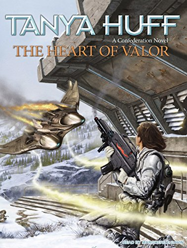 Heart of Valor: Tanya Huff
