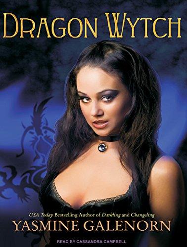 Dragon Wytch: Yasmine Galenorn