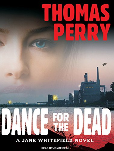 Dance for the Dead: Thomas Perry