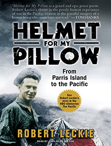 9781400140503: Helmet for My Pillow: From Parris Island to the Pacific