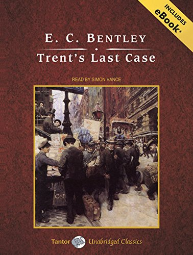 Trent's Last Case, with eBook (9781400140817) by E. C. Bentley