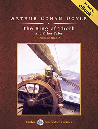 The Ring of Thoth and Other Tales: Sir Arthur Conan Doyle