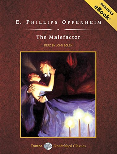 The Malefactor, with eBook: Oppenheim, E. Phillips