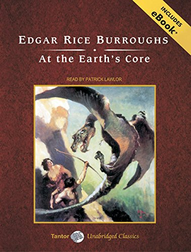 At the Earth's Core, with eBook (Pellucidar) (9781400141180) by Edgar Rice Burroughs