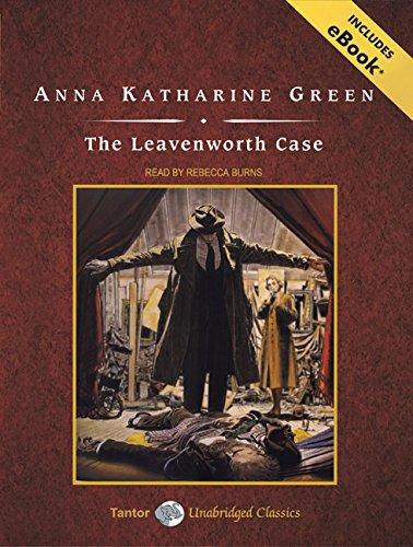 The Leavenworth Case (Compact Disc): Anna Katharine Green