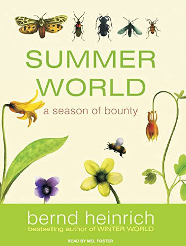 Summer World: A Season of Bounty (9781400141753) by Heinrich, Bernd