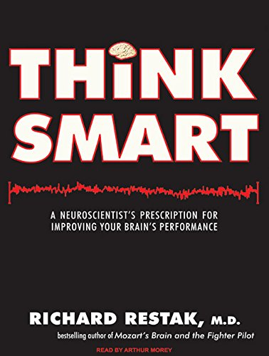 9781400142088: Think Smart: A Neuroscientist's Prescription for Improving Your Brain's Performance