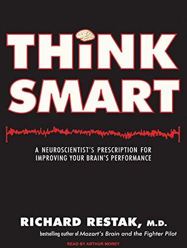 9781400142088: Think Smart: A Neuroscientist's Prescription for Improving Your Brain's Performance