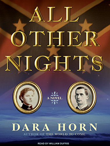 All Other Nights: A Novel: Dara Horn