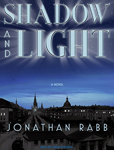Shadow and Light (Compact Disc): Jonathan Rabb