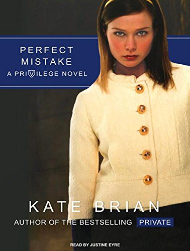 Perfect Mistake (Compact Disc): Kate Brian