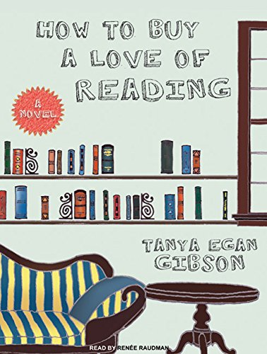 How to Buy a Love of Reading: Tanya Egan Gibson