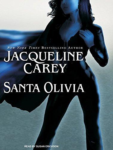 Santa Olivia (Compact Disc): Jacqueline Carey