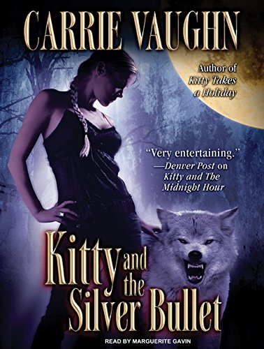 Kitty and the Silver Bullet: Carrie Vaughn